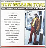 New Orleans Funk : The Original Sound Of Funk 1960-75