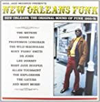 New Orleans Funk : The Original Sound...