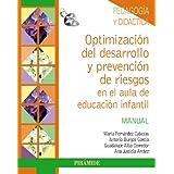 Pack-Optimización del desarrollo y prevención de riesgos en el aula de educación infantil (Psicología)