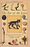 The Eye of the Lynx: Galileo, His Friends, and the Beginnings of Modern Natural History (0226261484) by David Freedberg