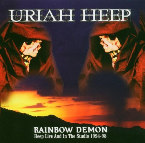 Rainbow Demon by Uriah Heep (2006-03-07)