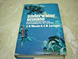 img - for Underwater Science: An Introduction to Experiments by Divers book / textbook / text book