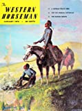 img - for The Western Horseman (January 1973, Vol 38, No.1) book / textbook / text book