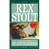 Not Quite Dead Enoughby Rex Stout