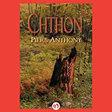 Chthon (       UNABRIDGED) by Piers Anthony Narrated by Basil Sands