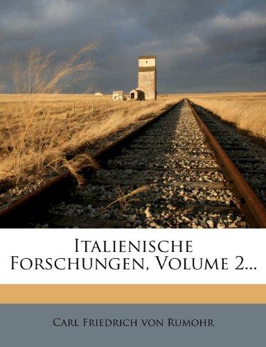 Italienische Forschungen, Volume 2...