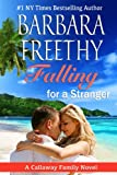 Falling For A Stranger (Callaways #3)