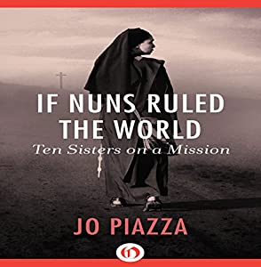 If Nuns Ruled the World Audiobook