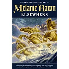 Elsewhens (Glass Thorns) by Melanie Rawn