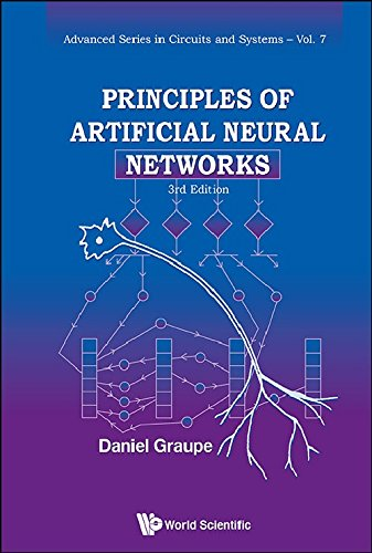 Principles of Artificial Neural Networks: 3rd Edition (Advanced Series in Circuits & Systems) (Advanced Series in Circuits and Systems)