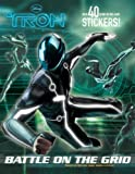Battle on the Grid (Disney Tron) (Glow-in-the-Dark Sticker Book)