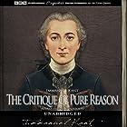 The Critique of Pure Reason Hörbuch von Immanuel Kant Gesprochen von: Martin Wilson