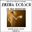 Zuleika Dobson Hörbuch von Max Beerbohm Gesprochen von: Flo Gibson