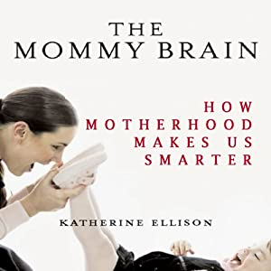 The Mommy Brain Audiobook