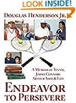 Endeavor to Persevere: A Memoir on Ji...