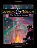 Learning and Memory: The Brain in Action