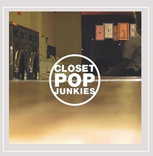 Closet Pop Junkies - Signs [Explicit]