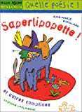 """Afficher """"Saperlipopette ! Et autres comptines"""""""