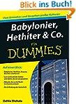 Babylonier, Hethiter & Co. f�r Dummies