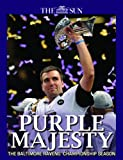 Purple Majesty - Baltimore Ravens Super Bowl Champions