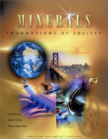 Minerals: Foundations of Society