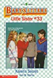 Karen's Secret (Baby-Sitters Little Sister, No. 33) (0590456482) by Martin, Ann M.