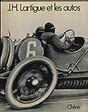 J. H. Lartigue, les autos: Et autres engins roulants (French Edition) (2851080253) by Lartigue, Jacques-Henri