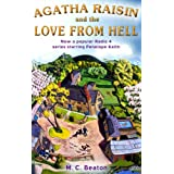 Agatha Raisin and the Love from Hellby M.C. Beaton