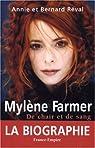 Myl�ne Farmer : De chair et de sang par R�val