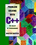 Problem Solving With C++: The Object of Programming (080537440X) by Walter Savitch