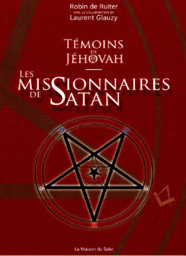 Livre Télécharger Témoins De Jéhovah Les Missionnaires De Satan De