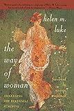 The Way of Woman: Awakening the Perennial Feminine