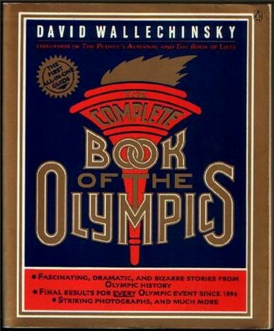 The Complete Book of the Olympics, David Wallechinsky
