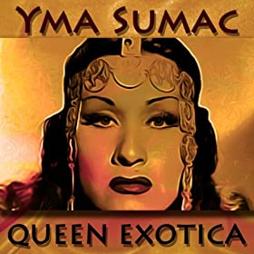 Queen Exotica (Original Recordings - Remastered)