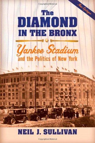 Der Diamant in der Bronx: Yankee Stadium and the Politics of New York