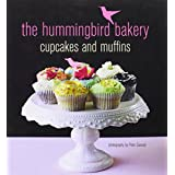 The Hummingbird Bakery Cupcakes & Muffinsby Tarek Malouf