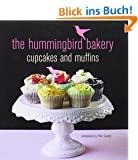 The Hummingbird Bakery Cupcakes and Muffins