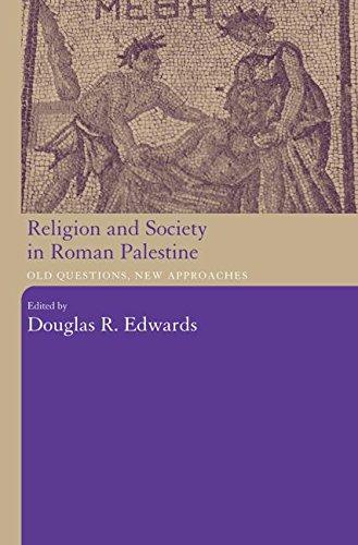 宗教与社会在罗马巴勒斯坦: 老问题、 新的办法
