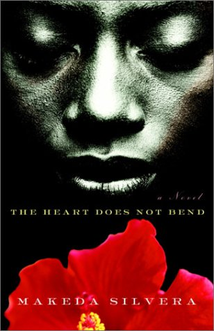 The Heart Does Not Bend: A Novel