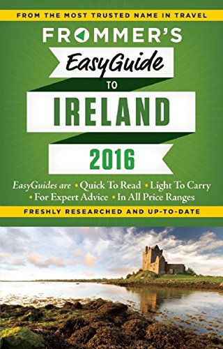 Frommer's EasyGuide to Ireland 2016 (Easy Guides)
