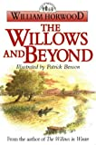 The Willows and Beyond (The Tales of the Willows) (0006496393) by Horwood, William