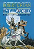 Robert Jordan The Eye Of The World: Book 1 of the Wheel of Time