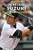 img - for Ichiro Suzuki: Baseball's Most Valuable Player (Influential Asians) book / textbook / text book