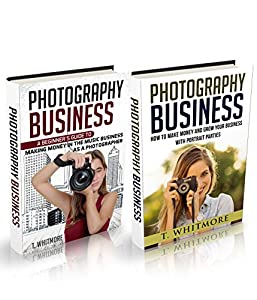 "Photography Business: 2 Manuscripts - ""Making Money in the Music Business as a Photographer"" and ""How to Make Money and Grow Your Business with Portrait Parties"""