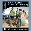 Tarizon: Civil War: Tarizon Trilogy, Volume 2 Audiobook by William Manchee Narrated by William Timnick