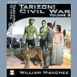 Tarizon: Civil War: Tarizon Trilogy, Volume 2 | William Manchee
