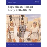 The Republican Roman Army 2nd Century BC (Men-at-Arms)by Nick Secunda