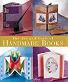 cover of The Art and Craft of Handmade Books
