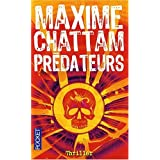 Prdateurspar Maxime Chattam