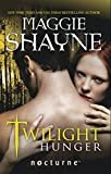 Twilight Hunger (Mills & Boon Nocturne) (MIRA)